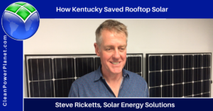 Steve Ricketts of Solar Energy Solutions