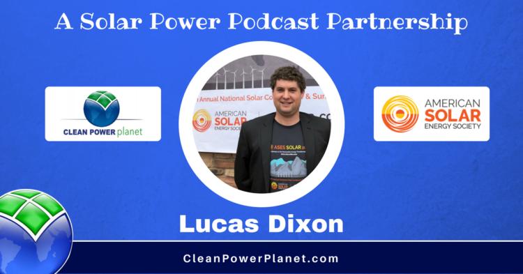 American Solar Energy Society (ASES) Chair, Lucas Dixon
