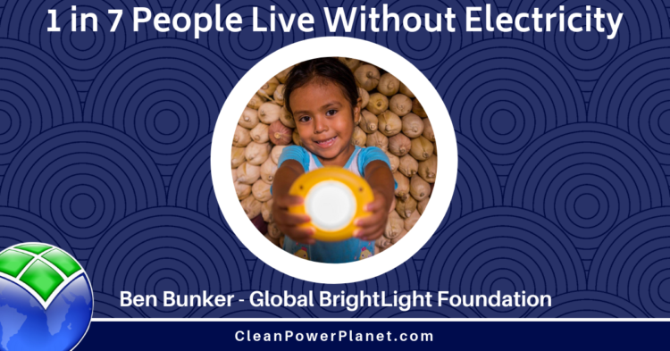 Ben Bunker - Global BrightLight Foundation