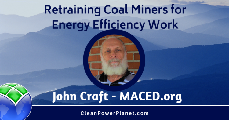 John Craft MACED coal mining energy efficiency podcast