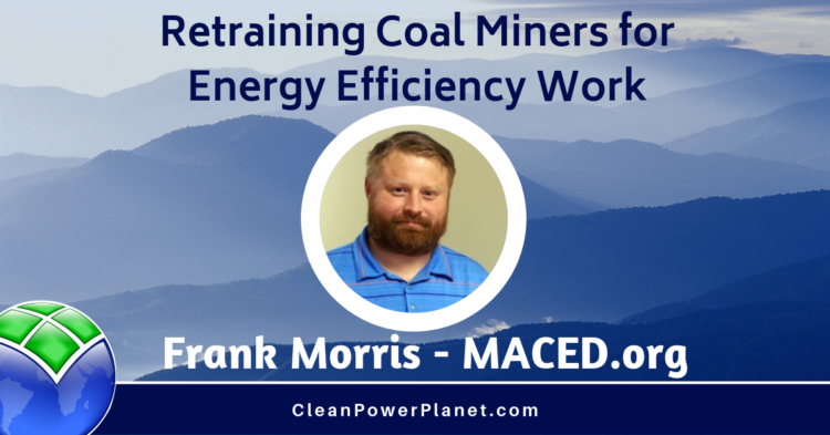 Frank Morris, former coal miner turned energy efficiency specialist